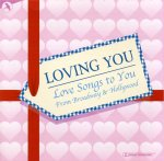 , Love Songs to you from Broadway to Hollywood