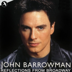 Reflections From Broadway, John Barrowman