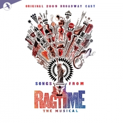 Ragtime (Songs from), Original 2009 Broadway Cast
