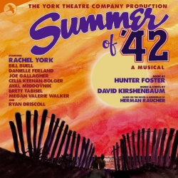 Summer of '42, Original Off-Broadway Cast - The York Theatre