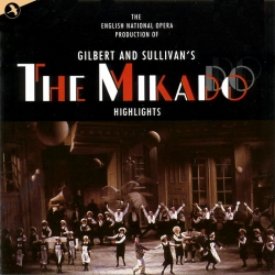 The Mikado (Highlights), Original Cast Recording - English National Opera
