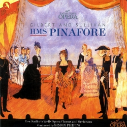 HMS Pinafore (Complete Recording of the Score), New Saddler's Wells Opera