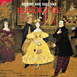 Ruddigore (Complete Recording of the Score), New Saddlers Wells Opera