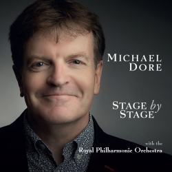 Michael Dore - Stage by Stage, with the Royal Philharmonic Orchestra