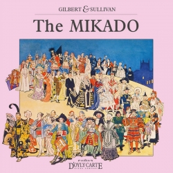 The Mikado  (Complete Recording of the Score), The D'Oyly Carte Opera