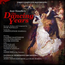 The Dancing Years, First Complete Recording [2 CD set]