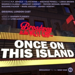 41 Once On This Island (Broadway to West End)