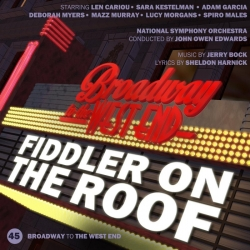 45 Fiddler On The Roof (Broadway to West End)