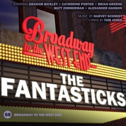 68 The Fantasticks (Broadway to West End)