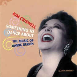 Something To Dance About, The Music of Irving Berlin